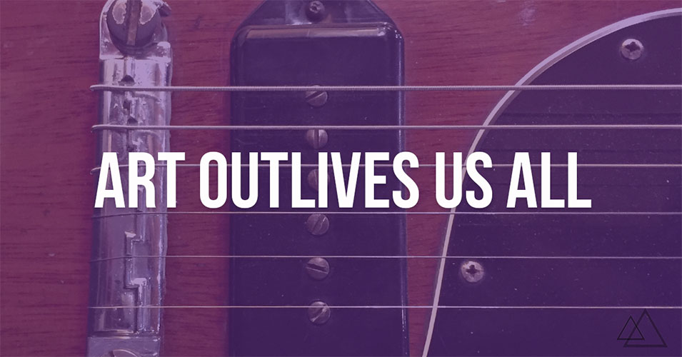 art outlives us all